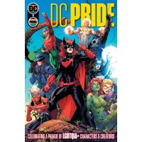 DC PRIDE #1 (ONE SHOT) CVR A JIM LEE SCOTT WILLIAMS TAMRA BONVILLAIN