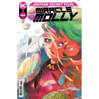 BATMAN SECRET FILES MIRACLE MOLLY #1 (ONE SHOT) CVR A LITTLE THUNDER (FEAR STATE)