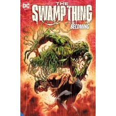SWAMP THING (2021) TP VOL 01 BECOMING