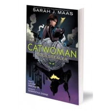 CATWOMAN SOULSTEALER THE GRAPHIC NOVEL TP