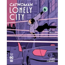 CATWOMAN LONELY CITY #2 (OF 4) CVR A CLIFF CHIANG (MR)