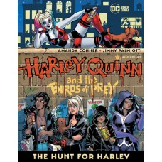 HARLEY QUINN AND THE BIRDS OF PREY THE HUNT FOR HARLEY TP (MR)