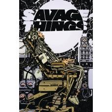 SAVAGE THINGS #4 (OF 8) (MR)