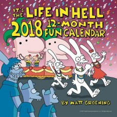 ITS THE LIFE IN HELL 2018 12 MONTH CALENDAR