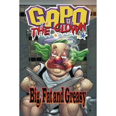 GAPO THE CLOWN BIG FAT & GREASY TP
