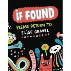 IF FOUND PLEASE RETURN TO ELISE GRAVEL HC