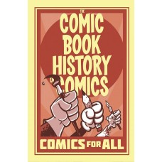 COMIC BOOK HISTORY OF COMICS TP COMICS FOR ALL