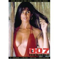 007 MAGAZINE BOND GIRLS O/T 1970`S CAROLINE MUNRO (MR)