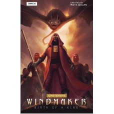 WINDMAKER BIRTH OF A KING ONE SHOT