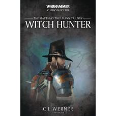 WARHAMMER WITCH HUNTER PROSE NOVEL SC