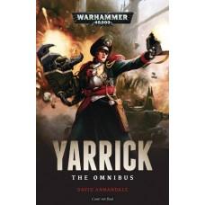 WARHAMMER 40K YARRICK OMNIBUS PROSE NOVEL SC