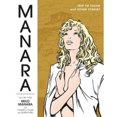 MANARA LIBRARY TP VOL 03 TRIP TO TULUM AND OTHER STORIES (MR