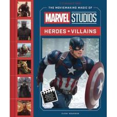 MOVIEMAKING MAGIC OF MARVEL STUDIOS HEROES & VILLAINS HC (C: