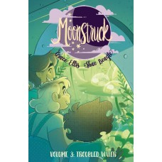 MOONSTRUCK TP VOL 03 TROUBLED WATERS