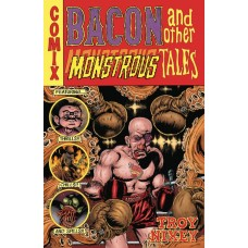 BACON & OTHER MONSTROUS TALES HC (C: 0-1-2)