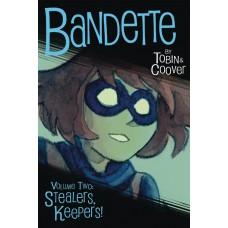 BANDETTE TP VOL 02 STEALERS KEEPERS TP (C: 0-1-2)