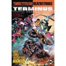 TEEN TITANS DEATHSTROKE THE TERMINUS AGENDA TP