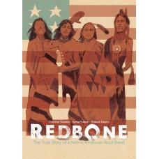 REDBONE TRUE STORY NATIVE AMERICAN ROCK BAND HC (C: 1-1-2)