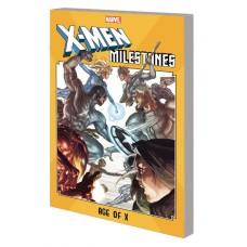 X-MEN MILESTONES TP AGE OF X (Offered Again)