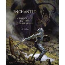 ENCHANTED HISTORY OF FANTASY ILLUSTRATION HC (C: 0-1-0)