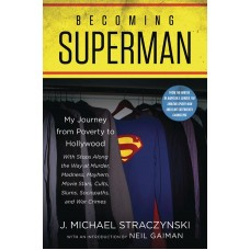BECOMING SUPERMAN JOURNEY FROM POVERTY TO HOLLYWOOD SC (C: 0