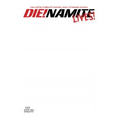 DIE!NAMITE LIVES #1 CVR F BLANK AUTHENTIX