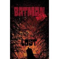 BATMAN LOST #1 (METAL)