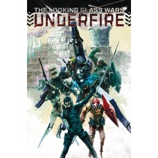LOOKING GLASS WARS TP VOL 02 UNDERFIRE