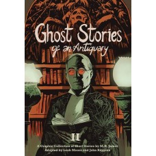 GHOST STORIES OF AN ANTIQUARY GN VOL 02