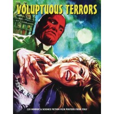 VOLUPTUOUS TERRORS 120 HORROR & SF FILM POSTERS FROM ITALY