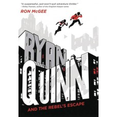 RYAN QUINN & REBELS ESCAPE HC