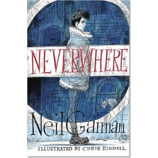 NEIL GAIMAN NEVERWHERE ILLUSTRATED HC ED