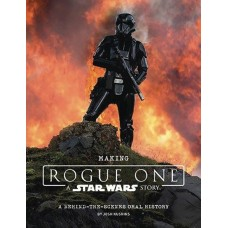 MAKING OF ROGUE ONE STAR WARS STORY HC