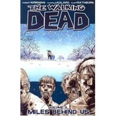 WALKING DEAD TP VOL 02 MILES BEHIND US W PTG)