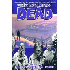 WALKING DEAD TP VOL 03 SAFETY BEHIND BARS W PTG) (MR)