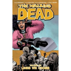 WALKING DEAD TP VOL 29 LINES WE CROSS