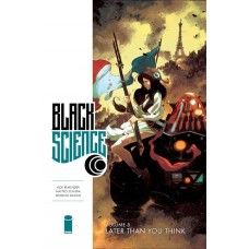 BLACK SCIENCE TP VOL 08 LATER THAN YOU THINK (MR)