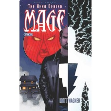 MAGE TP VOL 05 HERO DENIED BOOK THREE
