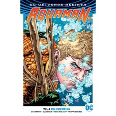 AQUAMAN TP VOL 01 THE DROWNING (REBIRTH)