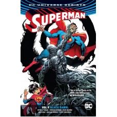 SUPERMAN TP VOL 04 BLACK DAWN (REBIRTH)