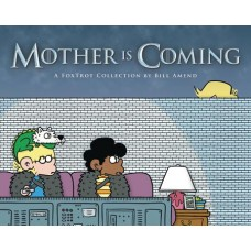 FOXTROT COLLECTION TP MOTHER IS COMING