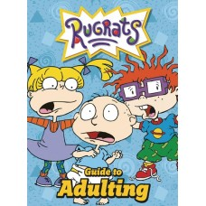 NICKELODEON RUGRATS GUIDE TO ADULTING HC