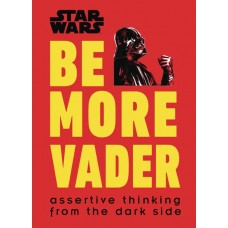 STAR WARS BE MORE VADER HC