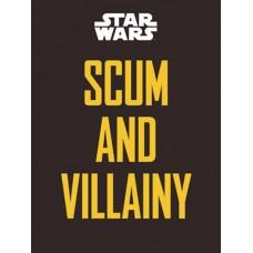 STAR WARS SCUM AND VILLAINY HC
