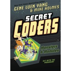 SECRET CODERS GN VOL 06 (OF 6) MONSTERS & MODULES