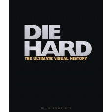 DIE HARD ULTIMATE VISUAL HISTORY HC
