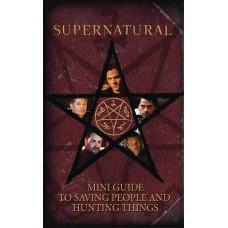 SUPERNATURAL MINI BOOK OF SAVING PEOPLE & HUNTING THINGS HC