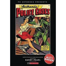 PS ARTBOOKS PRESENTS AUTHENTIC POLICE CASES HC VOL 01