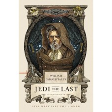 WILLIAM SHAKESPEARE JEDI THE LAST HC