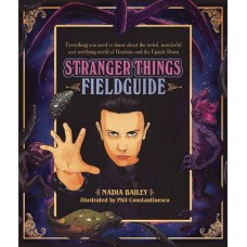 STRANGER THINGS FIELD GUIDE HC